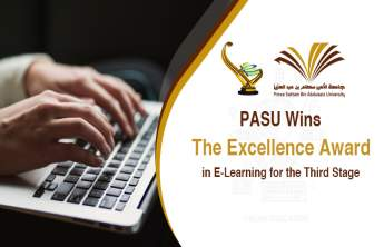 PSAU Wins the Excellence Award in The E-Learning for the Third Stage
